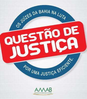 Mobilização envolverá magistrados de toda Bahia.